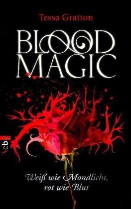 Blood Magic - Weiß wie Mond...