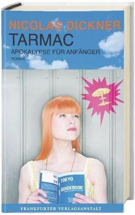 Tarmac - Apokalypse für Anfä