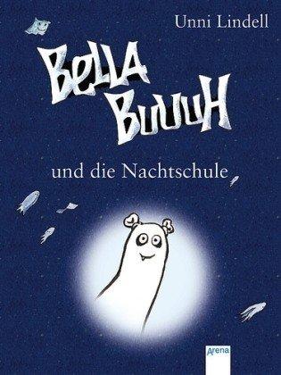 Bella Buuuh und die Nachtsch