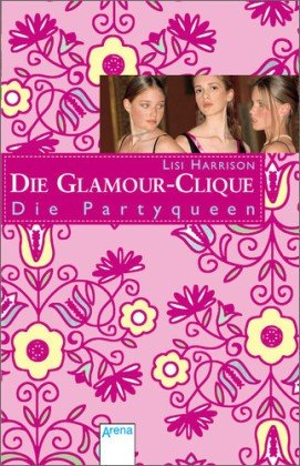 Die Glamour-Clique / Die Par..