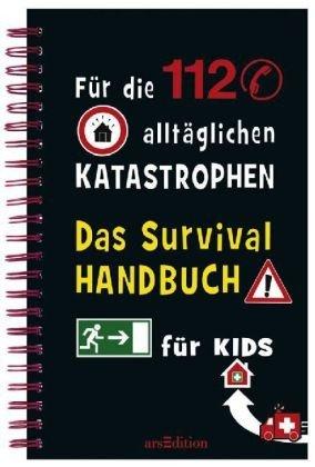 Das Survivalhandbuch für Kids