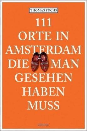 111 Orte in Amsterdam, die m..