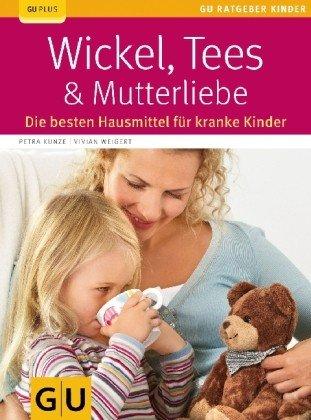 Wickel, Tees & Mutterliebe
