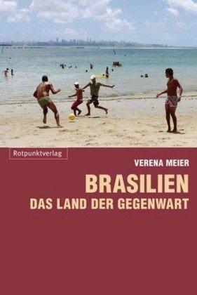 Brasilien - das Land der Geg..